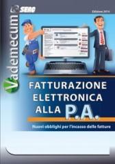 Vademecum: Fatturazione Elettronica alla PA