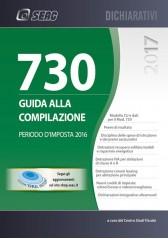 MOD. 730/2017 - GUIDA ALLA COMPILAZIONE - Periodo d'Imposta 2016