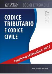 CODICE TRIBUTARIO E CODICE CIVILE edizione settembre 2017