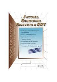 Scontrino Ricevuta Fiscale Fattura e DDT
