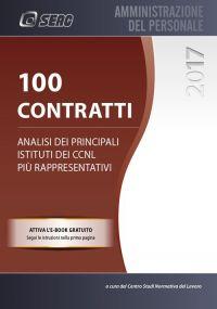 100 CONTRATTI - Analisi dei principali istituti dei CCNL più rappresentativi
