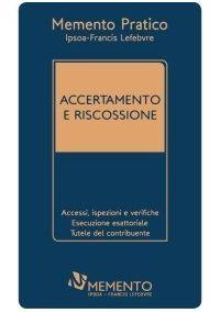 Memento Pratico Accertamento e Riscossione 2017