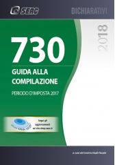MOD. 730/2018 - GUIDA ALLA COMPILAZIONE - Periodo d'Imposta 2017