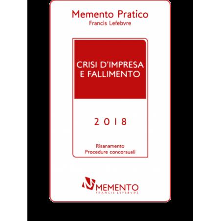 Memento Pratico Crisi d'impresa e fallimento 2018