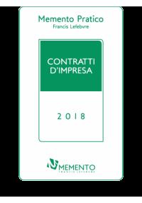 Memento Pratico Contratti d'impresa 2018