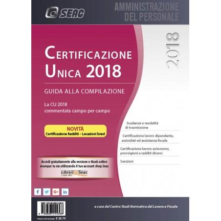 CERTIFICAZIONE UNICA 2018 - Guida alla Compilazione