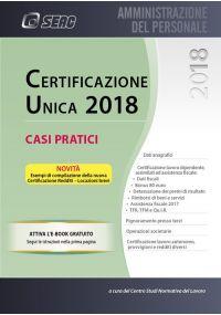 CERTIFICAZIONE UNICA 2018 – Casi Pratici