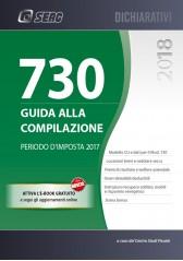 MOD. 730 2018 - GUIDA ALLA COMPILAZIONE - Periodo d'Imposta 2017