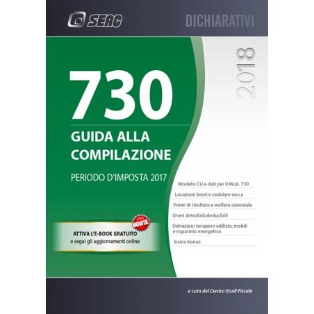 730/2018   GUIDA ALLA COMPILAZIONE   Periodo Du0027Imposta 2017