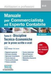 Manuale per Commercialista ed Esperto Contabile - Discipline Tecnico-Economiche