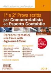 Prima e Seconda Prova Scritta Commercialista ed Esperto Contabile - XVIII ed.
