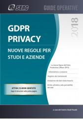 GDPR PRIVACY: nuove regole per studi e aziende