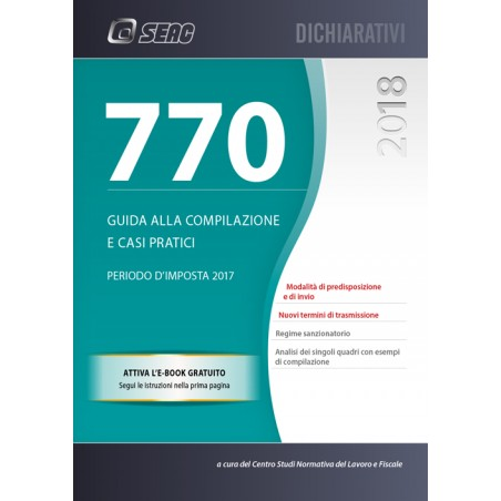 IL MOD. 770 2018 - Guida alla Compilazione e Casi Pratici