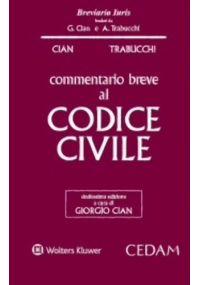 COMMENTARIO BREVE AL CODICE CIVILE 2016