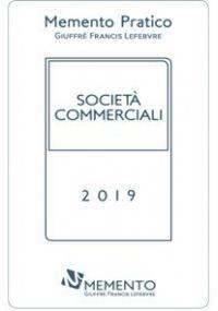 MEMENTO PRATICO SOCIETÀ COMMERCIALI 2019