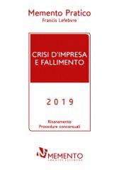 Memento Pratico Crisi d'impresa e fallimento 2019
