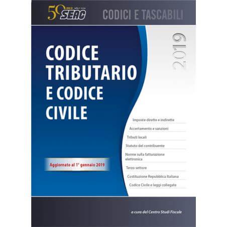 CODICE TRIBUTARIO E CODICE CIVILE edizione 2019