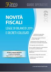 NOVITÀ FISCALI: LEGGE DI BILANCIO 2019 E DECRETI COLLEGATI