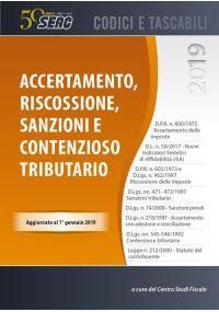 ACCERTAMENTO, RISCOSSIONE, SANZIONI E CONTENZIOSO TRIBUTARIO 2019