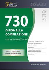 MOD. 730/2019 - GUIDA ALLA COMPILAZIONE - Periodo d'imposta 2018