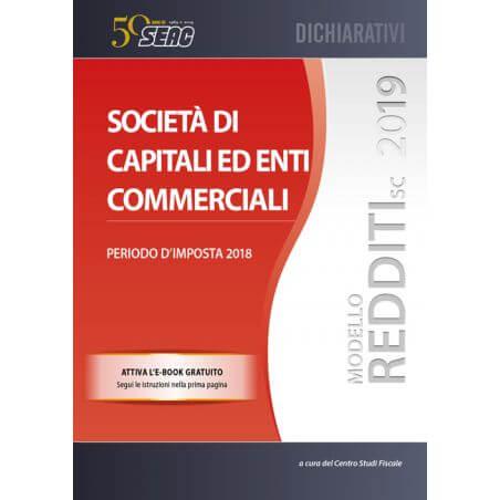 MODELLO REDDITI 2019 SOCIETÀ DI CAPITALI ED ENTI COMMERCIALI