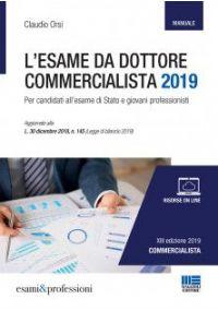 L'esame da Dottore Commercialista 2019 - Manuale
