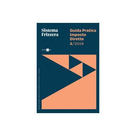 Guida Pratica Imposte Dirette 2/2019 - Sistema Frizzera