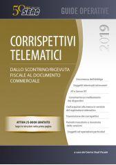 CORRISPETTIVI TELEMATICI 2019: Dallo scontrino/ricevuta fiscale al documento commerciale