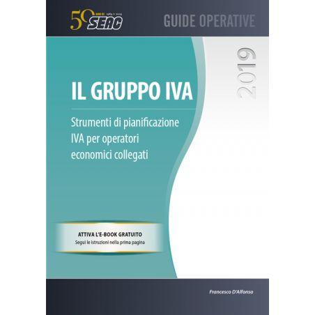 IL GRUPPO IVA - Strumenti di pianificazione IVA per operatori economici collegati