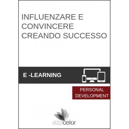 Influenzare e convincere creando successo