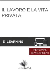Il lavoro e la vita privata