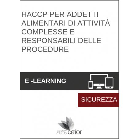 HACCP per addetti alimentari di attività complesse e Responsabili delle procedure