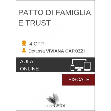 Patto di Famiglia e Trust