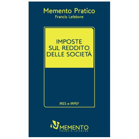 MEMENTO IMPOSTE SUL REDDITO DELLE SOCIETA'