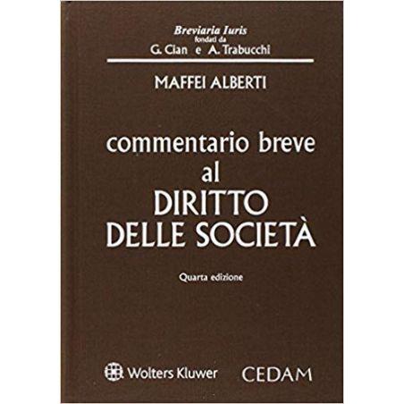 COMMENTARIO BREVE AL DIRITTO DELLE SOCIETÀ