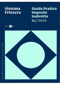 IMPOSTE INDIRETTE 1A/2019 Guida pratica fiscale
