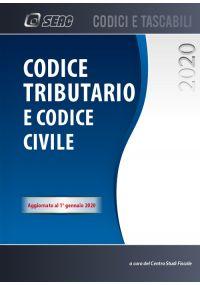 CODICE TRIBUTARIO E CODICE CIVILE edizione 2020