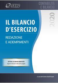 Il BILANCIO D'ESERCIZIO - Redazione e adempimenti 2020