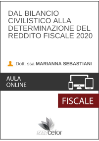 Dal Bilancio civilistico alla Determinazione del Reddito Fiscale 2020