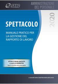 SPETTACOLO 2020 - Manuale pratico per la gestione del rapporto di lavoro
