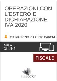 Operazioni con l'Estero e Dichiarazione IVA 2020