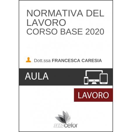 Normativa del Lavoro - Corso Base 2020