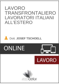 Lavoro transfrontaliero: lavoratori italiani all'estero