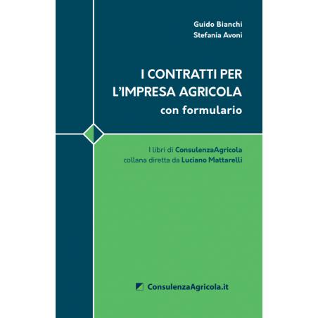 I Contratti per l'Impresa Agricola - con Formulario