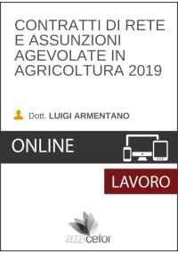 Contratti di Rete e Assunzioni Agevolate in Agricoltura 2019