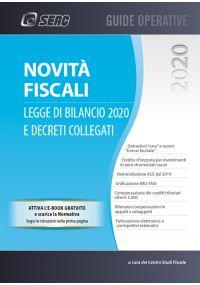NOVITÀ FISCALI: legge di bilancio 2020 e decreti collegati