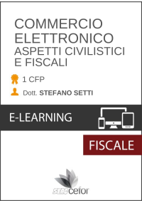 Commercio Elettronico - Aspetti Civilistici e Fiscali