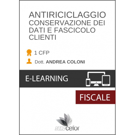 Antiriciclaggio - Conservazione dei Dati e Fascicolo Clienti