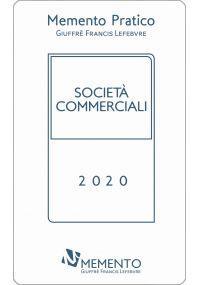 MEMENTO PRATICO SOCIETÀ COMMERCIALI 2020
