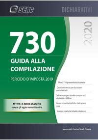 MOD. 730/2020 - GUIDA ALLA COMPILAZIONE - Periodo d'imposta 2019